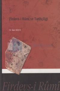 Firdevs-i Rumi ve Tarihçiliği