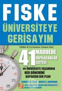 Fiske - Üniversiteye Gerisayım