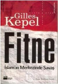 Fitne İslam'ın Merkezinde Savaş