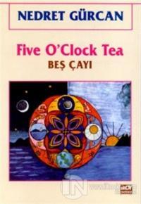Five O'Clock Tea Beş Çayı