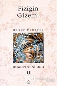 Fiziğin Gizemi Kralın Yeni Usu 2. Cilt