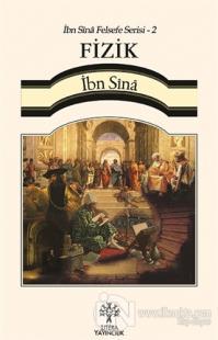 Fizik / İbn Sina Felsefe Serisi - 2