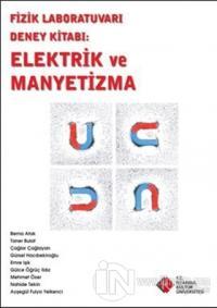 Fizik Laboratuvarı Deney Kitabı : Elektrik ve Manyetizma