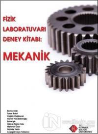Fizik Laboratuvarı Deney Kitabı : Mekanik