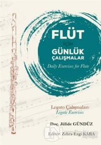 Flüt İçin Günlük Çalışmalar (Daily Exercises for Flute)