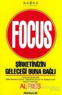 Focus Şirketinizin Geleceği Buna Bağlı