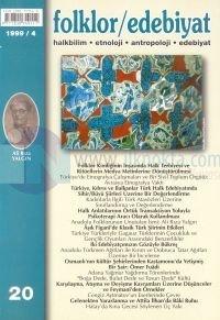 Folklor / Edebiyat Halkbilim, Etnoloji, Antropoloji, Edebiyat 1994/4 - Sayı: 20