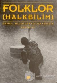 Folklor (Halkbilim) Genel Bilgiler - Oyun - Müzik