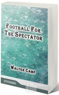 Football For The Spectator