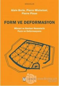 Form ve Deformasyon