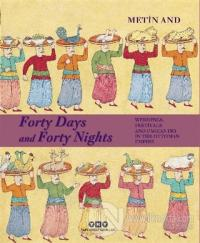 Forty Days and Forty Nights (Ciltli)