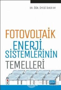 Fotovoltaik Enerji Sistemlerinin Temelleri