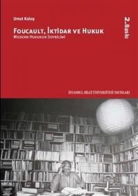 Foucault, İktidar ve Hukuk