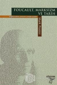 Foucault, Marksizm ve Tarih