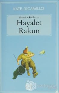 Francine Poulet ve Hayalet Rakun