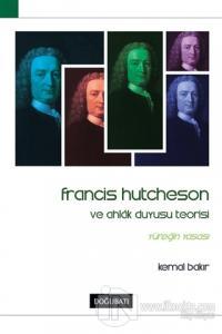 Francis Hutcheson ve Ahlak Duyusu Teorisi