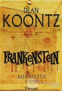 Frankenstein 1. Kitap Mirasyedi
