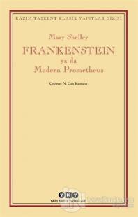 Frankenstein Ya Da Modern Prometheus Mary Shelley