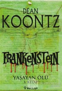 Frankenstein - Yaşayan Ölü 3. Kitap