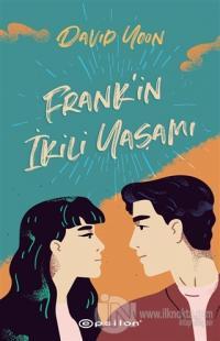 Frank'in İkili Yaşamı (Ciltli) David Yoon