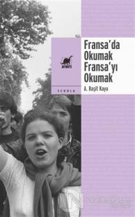 Fransa'da Okumak, Fransa'yı Okumak
