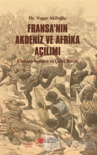 Fransa'nın Akdeniz ve Afrika Açılımı