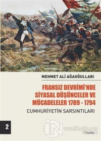 Fransız Devrimi'nde Siyasal Düşünceler ve Mücadeleler 1789-1794 Cilt 2