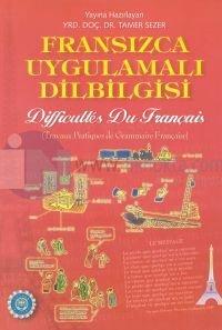 Fransızca Uygulamalı DilbilgisiDifficulties Du Français(Travaux Pratiques de Grammaire Française
