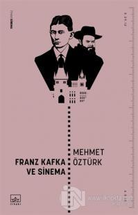 Franz Kafka ve Sinema Mehmet Öztürk