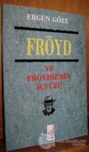 Freud ve Freudizmin İçyüzü