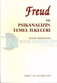 Freud ve Psikanalizin Temel İlkeleri