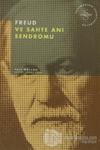 Freud ve Sahte Anı Sendromu Postmodern Hesaplaşmalar