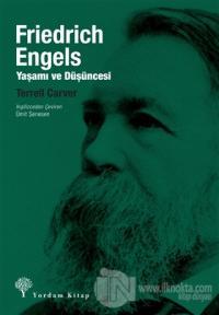 Friedrich Engels: Yaşamı ve Düşüncesi