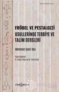 Fröbel ve Pestalozzi Usullerinde Terbiye ve Talim Dersleri