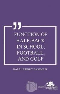 Function of Half-Back in School, Football, and Golf