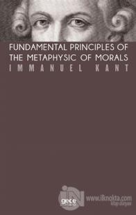 Fundamental Principles of The Metaphysic of Morals (Kahverengi Kapak)