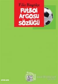 Futbol Argosu Sözlüğü
