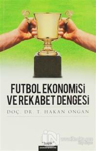 Futbol Ekonomisi ve Rekabet Dengesi