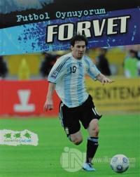 Futbol Oynuyorum - Forvet