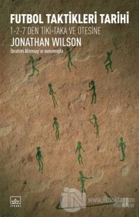 Futbol Taktikleri Tarihi %45 indirimli Jonathan Wilson