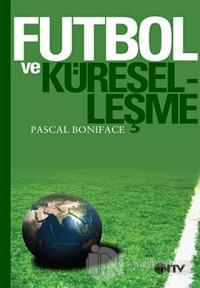 Futbol ve Küreselleşme