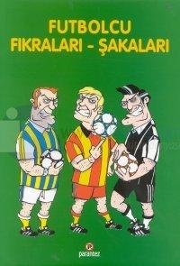 Futbolcu Fıkraları - Şakaları