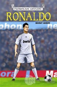 Futbolun Devleri  Ronaldo