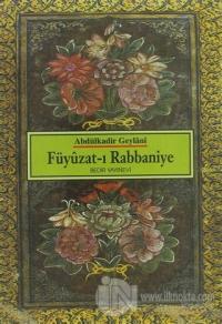 Füyuzat-ı Rabbaniye Kadiri Tarikatına Mahsus Dualar ve Zikirler