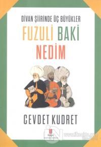Fuzuli Baki Nedim %15 indirimli Cevdet Kudret