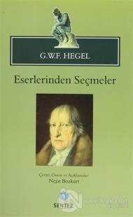 G.W.F. Hegel - Eserlerinden Seçmeler