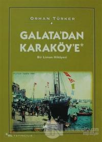 Galata'dan Karaköy'e Bir Liman Hikayesi