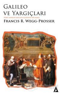 Galileo ve Yargıçları Francis R. Wegg-Prosser