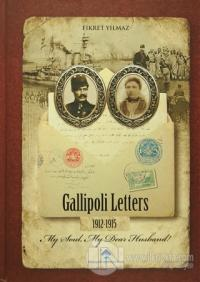 Gallipoli Letters 1912-1915 (Ciltli)