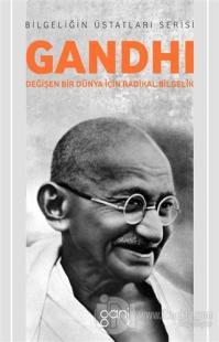 Gandhi - Değişen Bir Dünya İçin Radikal Bilgelik %50 indirimli Alan Ja